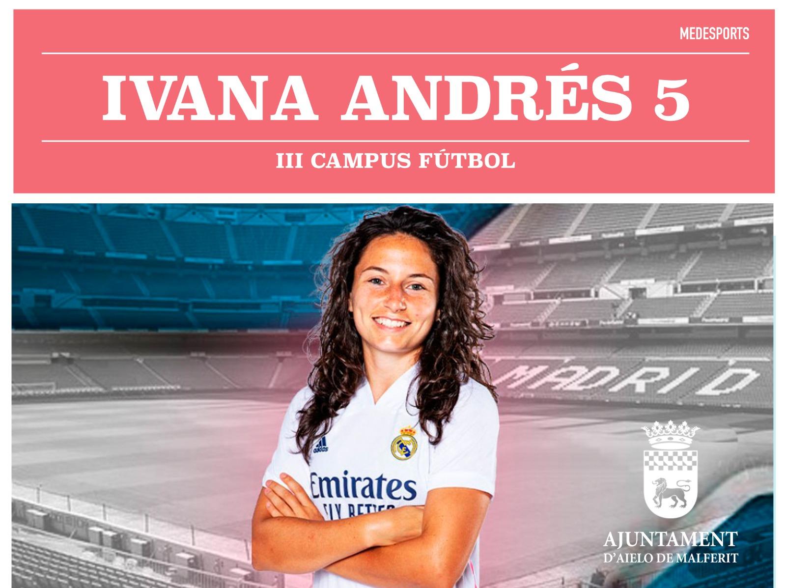 Aielo de Malferit realitzarà la 3a edició del Campus Futbolístic Ivana Andrés